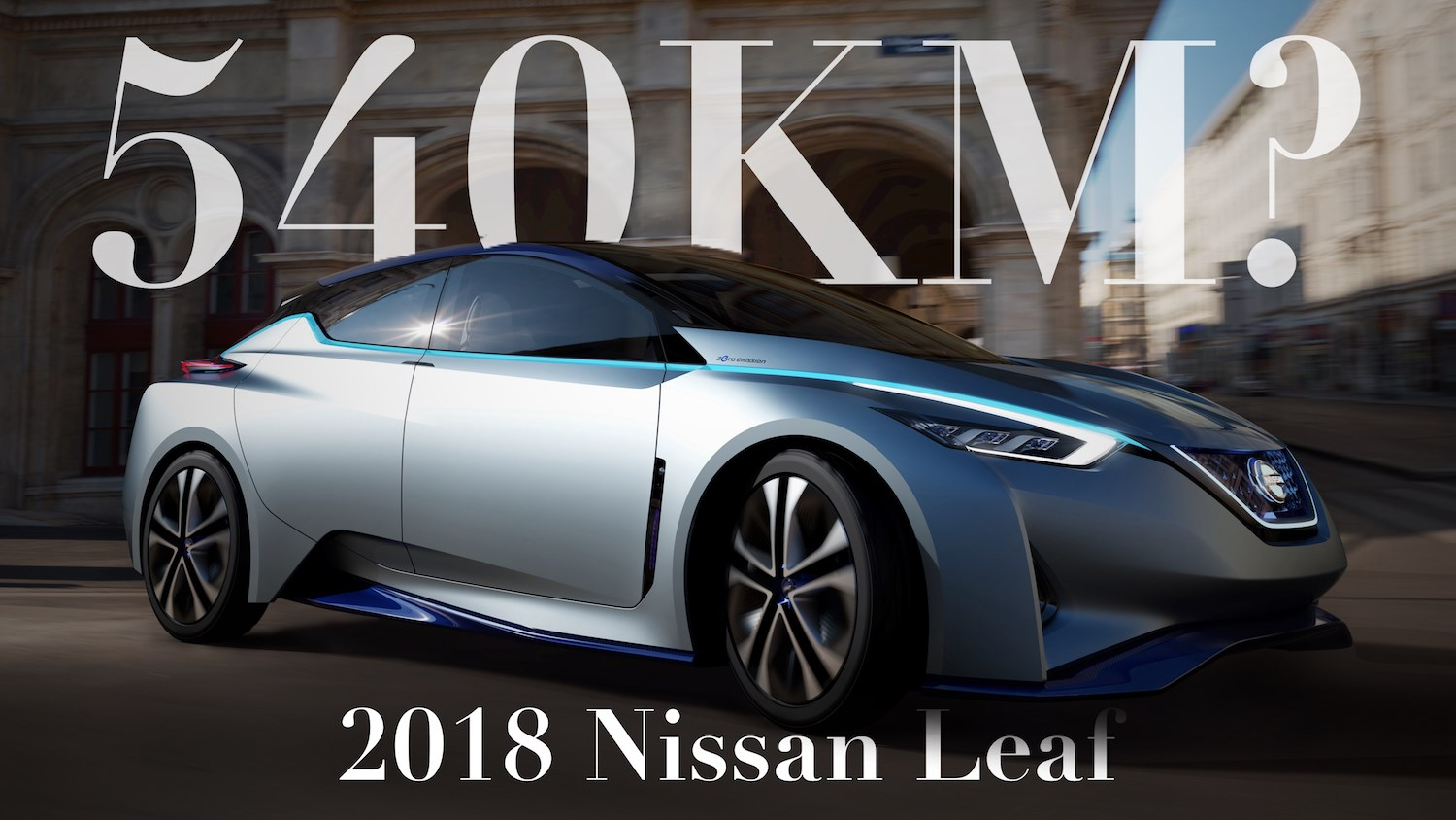 Next Nissan Leaf May Debut With 540km Max Range