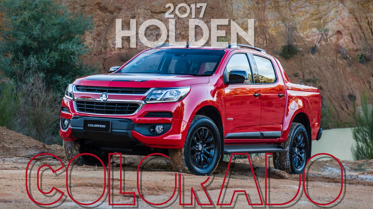 2017 Holden Colorado Makes An Entrance