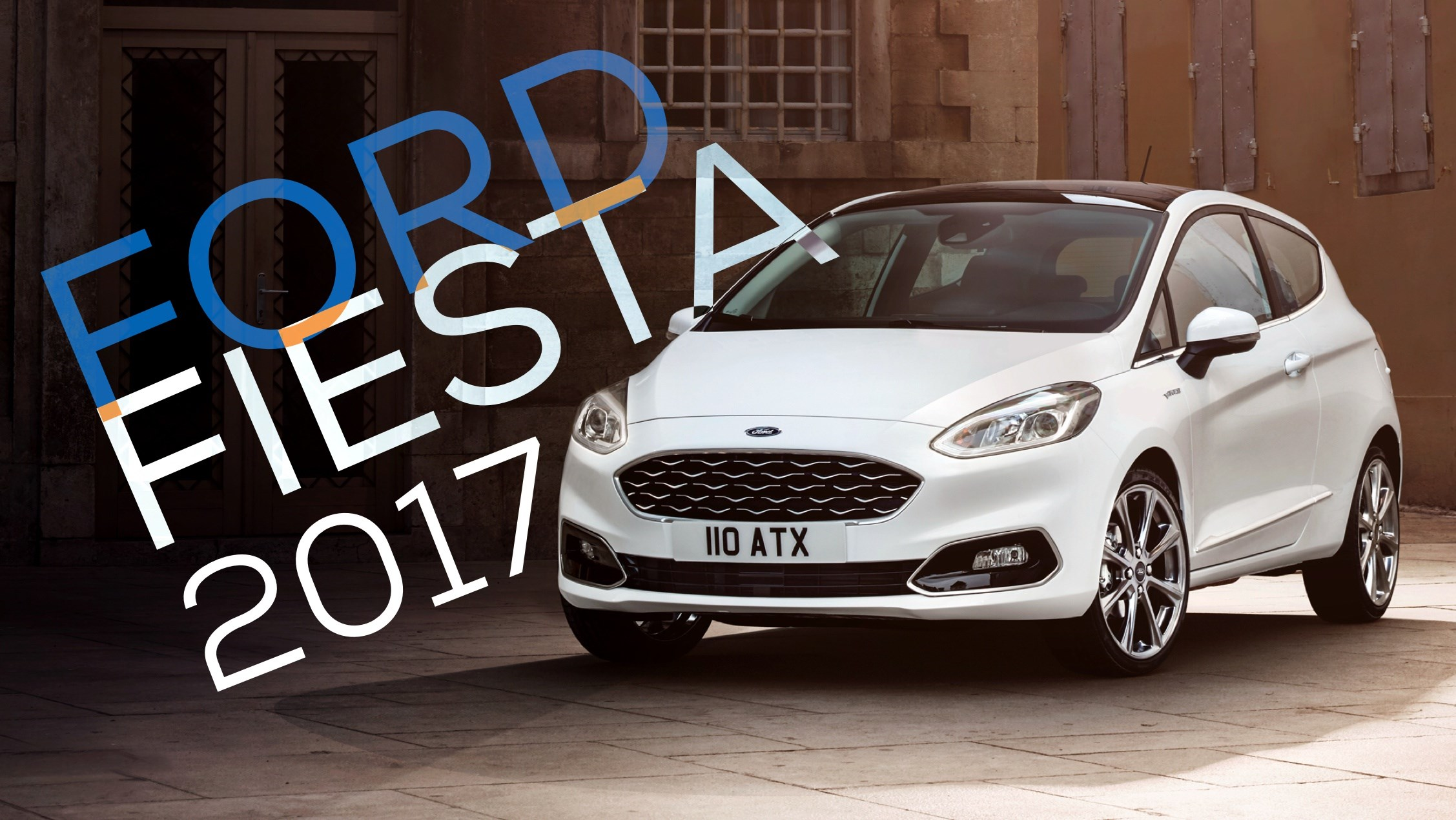 2017 Ford Fiesta Makes Global Debut