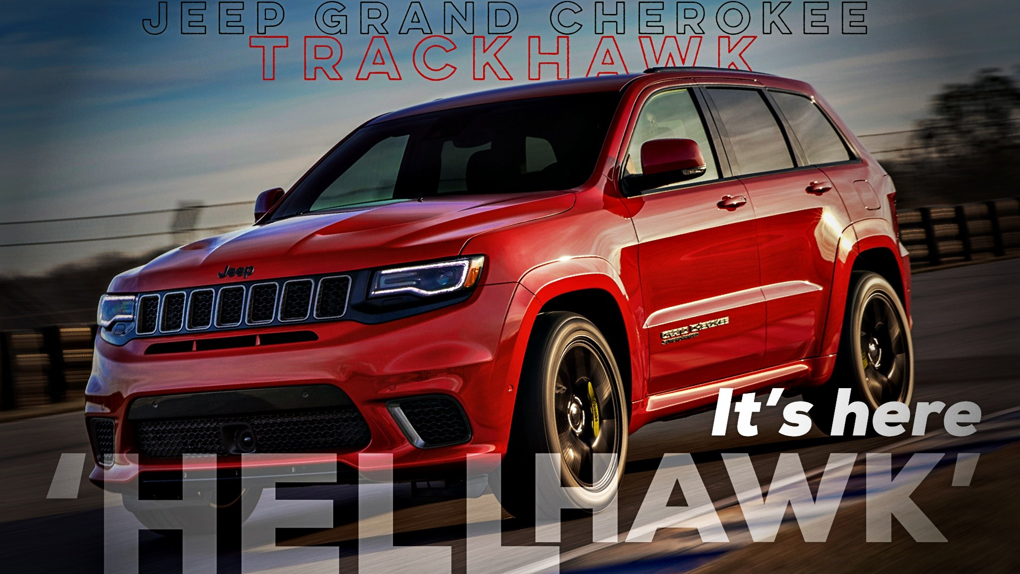 Jeep Grand Cherokee Trackhawk Arrives, For $135K