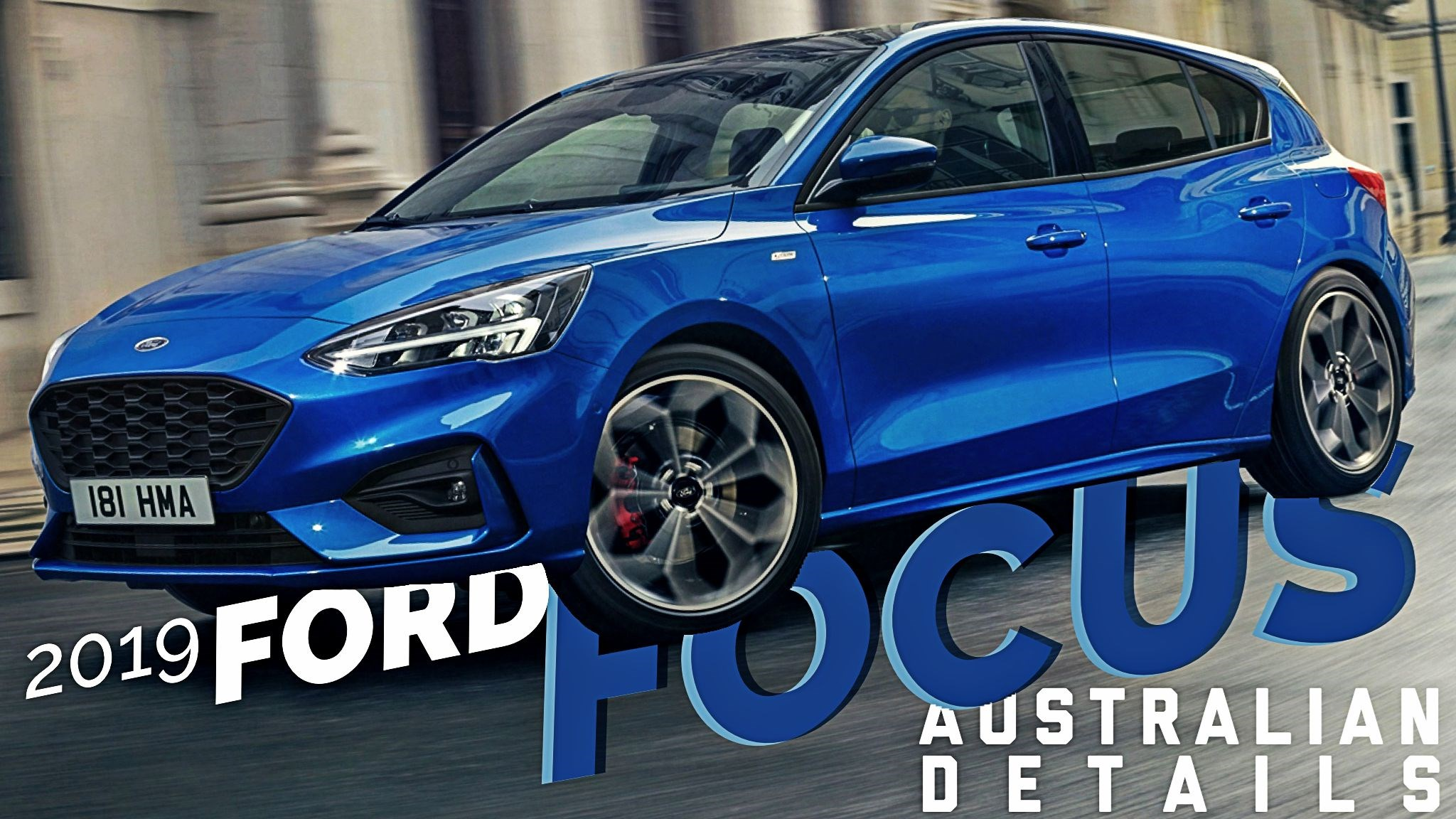 Ford AU Details All-New Focus MK4, November Launch Confirmed